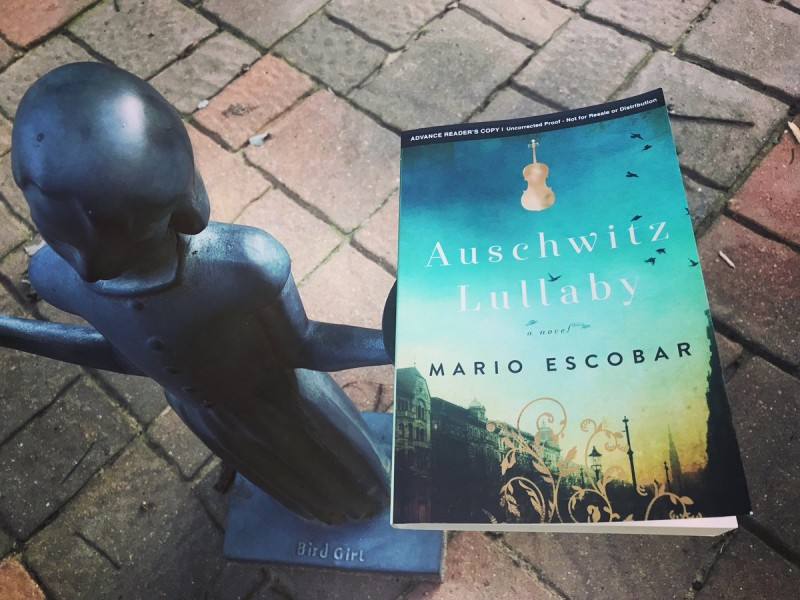 Auschwitz Lullaby A Novel By Mario Escobar