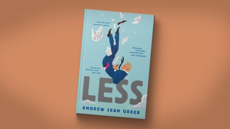 Less A Novel By Andrew Sean Greer (Winner of the Pulitzer Prize)
