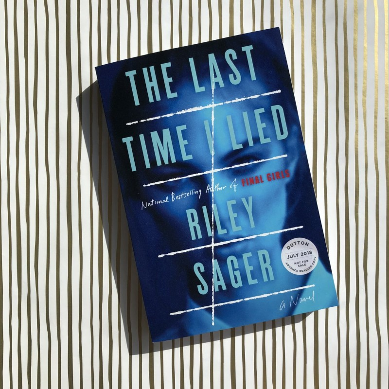 The Last Time I Lied: A Novel, Riley Sager