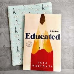 Educated: A Memoir, Tara Westover