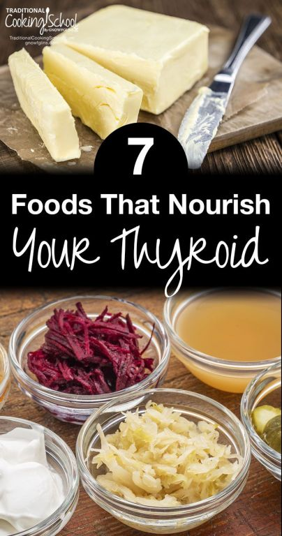 7 Foods That Feed Your Thyroid
